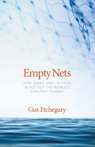 Empty Nets: How Greed and Politics Wiped: Gus Etchegary