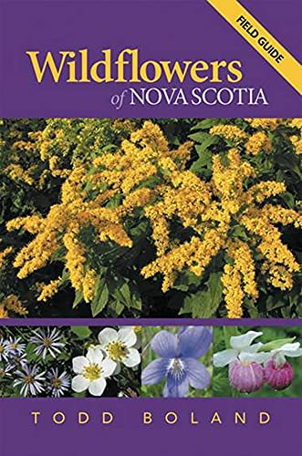 Wildflowers of Nova Scotia: Todd Boland
