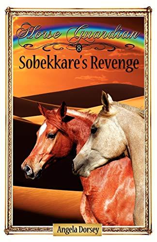 9781927100004: Sobekkare's Revenge (Horse Guardian)
