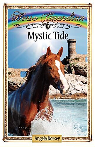 9781927100028: Mystic Tide (Horse Guardian)