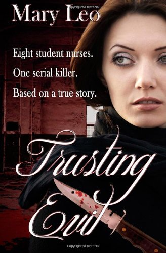Trusting Evil: Leo, Mary