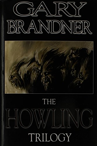 The Howling Trilogy: Brandner, Gary