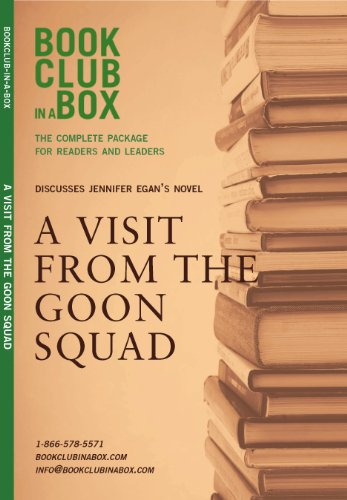 9781927121078: Bookclub-in-a-Box Discusses A Visit From The Goon Squad by Jennifer Egan (Book Club in a Box: The Complete Package for Readers and Leaders)