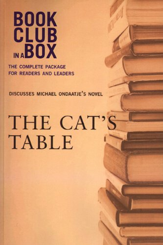 9781927121146: Bookclub-in-a-Box Discusses The Cat's Table by Michael Ondaatje (Book Club in a Box: The Complete Package for Readers and Leaders)