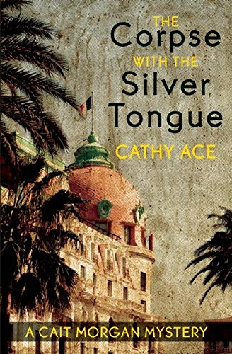 9781927129098: The Corpse with the Silver Tongue (A Cait Morgan Mystery)