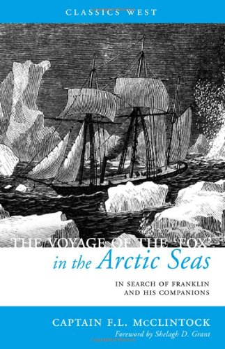 9781927129197: The Voyage of the 'Fox' in the Arctic Seas: In Search of Franklin and His Companions (Classics West)