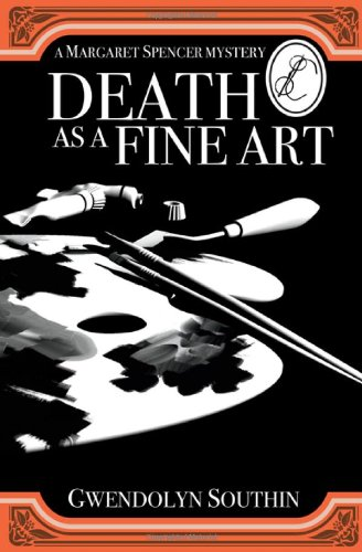 9781927129425: Death as a Fine Art (Margaret Spencer Mysteries)