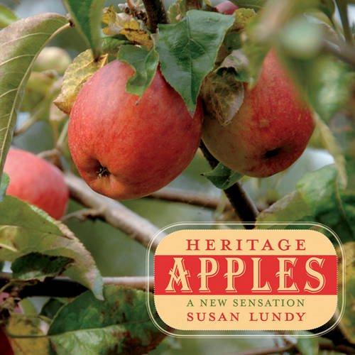 Heritage Apples: A New Sensation: Susan Lundy