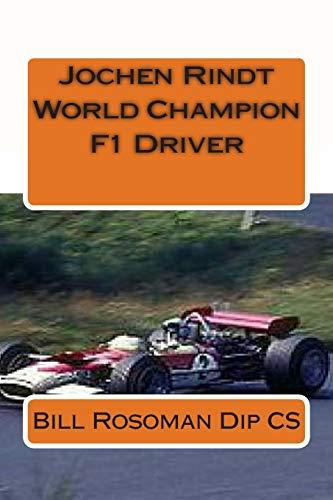 Jochen Rindt World Champion F1 Driver: Bill Rosoman Dip