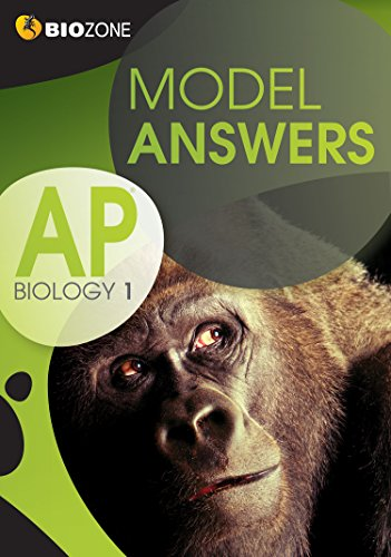 Model Answers AP Biology 1 Student Workbook: Greenwood, Tracey