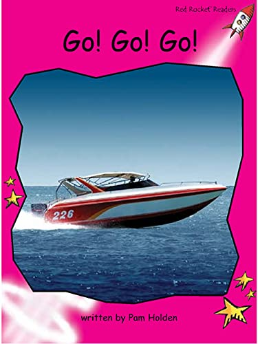 9781927197653: Go! Go! Go! (Red Rocket Readers)