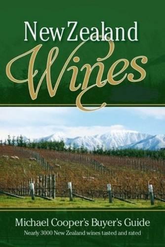 9781927262665: New Zealand Wines 2017 (Michael Cooper's Buyer's Guide to New Ze)