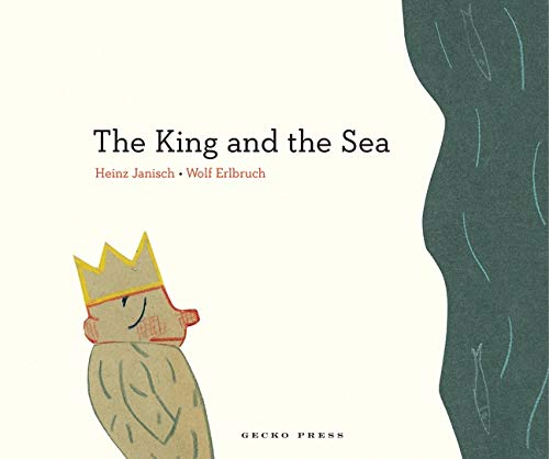 9781927271803: The King and the Sea