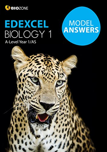 Model Answers Edexcel Biology 1 (Biology Student Workbook): Tracey Greenwood; Kent Pryor; Lissa ...