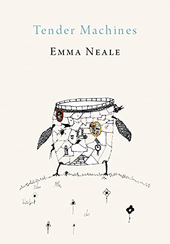 Tender Machines: Emma Neale