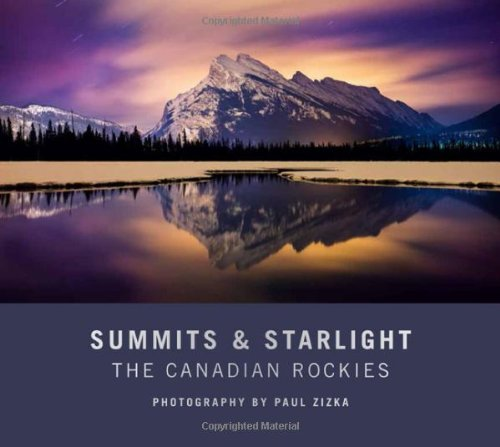 9781927330920: Summits and Starlight: The Canadian Rockies