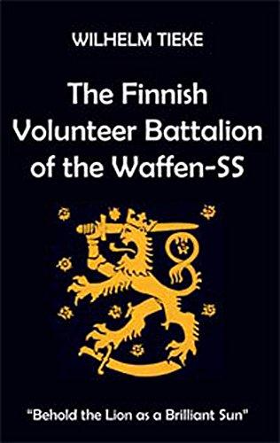 The Finnish Volunteer Battalion of the Waffen SS: Tieke, Wilhelm