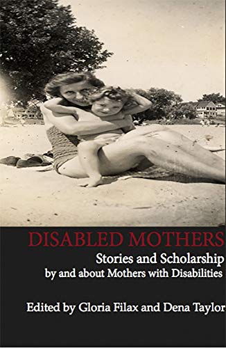 9781927335291: Disabled Mothers
