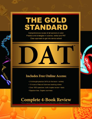 Gold Standard Dental Admission Test (DAT) Comprehensive Review, Practice Tests and Online Access ...