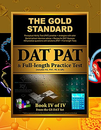 9781927338124: 4: Gold Standard Introduction to the DAT, Perceptual Ability Test (PAT) Practice and Full-length Exam (Dental Admission Test)