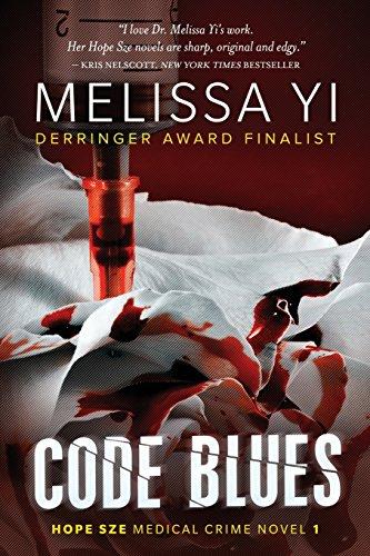 9781927341339: Code Blues (Hope Sze medical mystery) (Volume 1)
