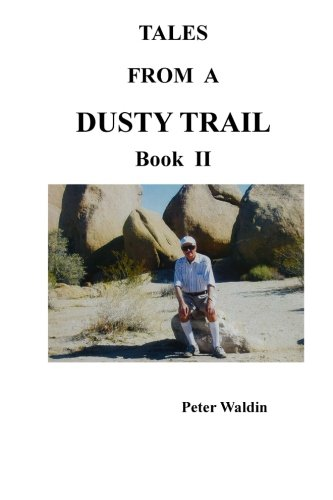 9781927343203: Tales From A Dusty Trail Book II (Volume 2)