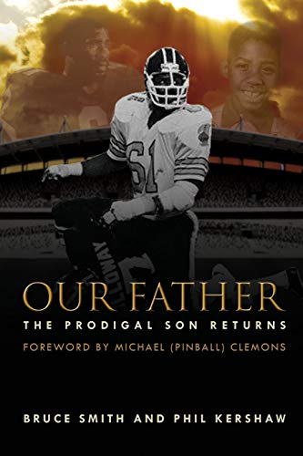 Our Father, the Prodigal Son Returns: Bruce Smith, Phil