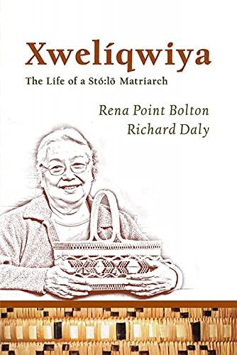 XwelÃqwiya: Bolton, Rena Point/ Daly, Richard