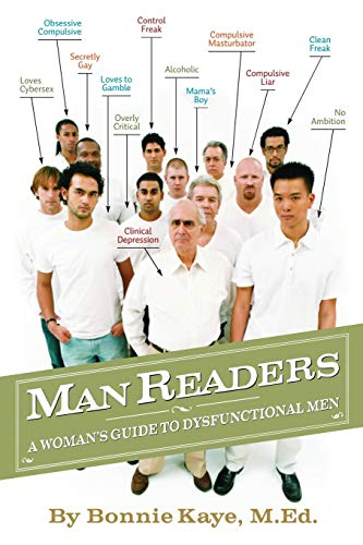 Manreaders: A Woman's Guide to Dysfunctional Men (1927360706) by Bonnie Kaye