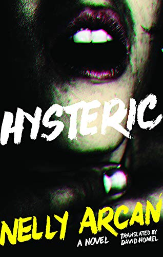9781927380963: Hysteric