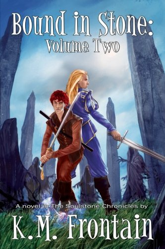 9781927397466: Bound in Stone: Volume Two (The Soulstone Chronicles) (Volume 2)