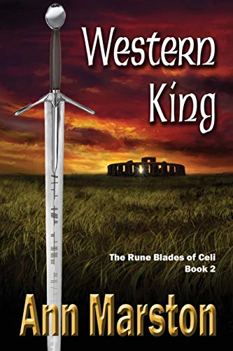 Western King: Book 2, the Rune Blades of Celi (1927400279) by Marston, Ann