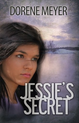 Jessie's Secret: Meyer, Dorene