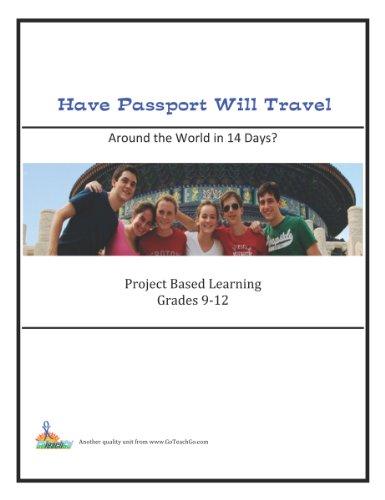 9781927434277: Have Passport Will Travel; Around the World in 14 Days? Grades 9-12