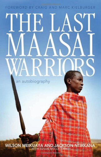 9781927435007: The Last Maasai Warriors: An Autobiography