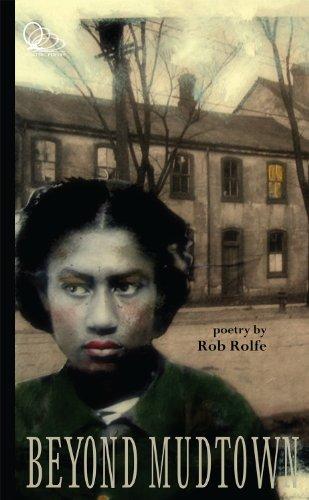 Beyond Mudtown: Rolfe, Rob
