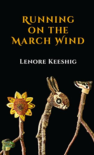 Running on the March Wind (Quattro Poetry): Lenore Keeshig