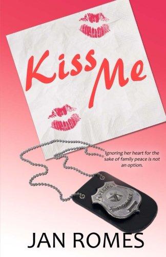 9781927454978: Kiss Me