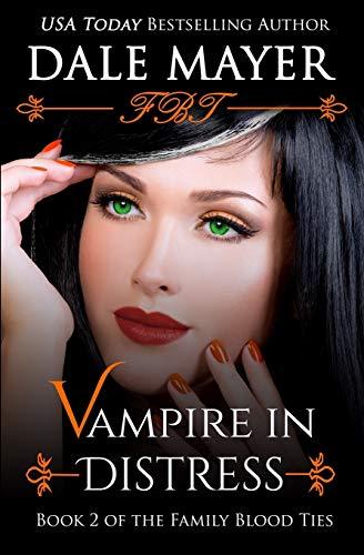 9781927461099: Vampire in Distress (Book 2 of Family Blood Ties) (Volume 2)