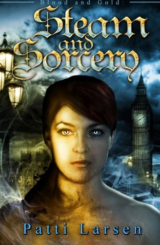 Steam and Sorcery: Patti Larsen