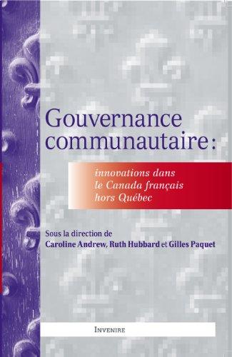 9781927465028: Gouvernance communautaire: Innovations dans le Canada Français hors Québec (French Edition)