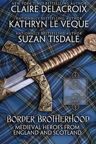 9781927477458: Border Brotherhood: Medieval Heroes of England and Scotland