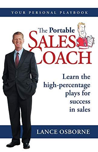 The Portable Sales Coach: Osborne, Lance