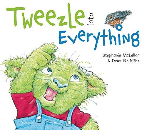 9781927485477: Tweezle Into Everything