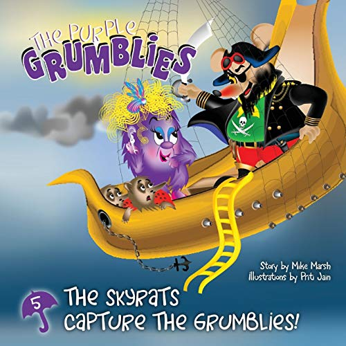 9781927506011: The Skyrats Capture the Grumblies!
