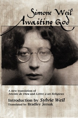 9781927512036: Awaiting God: A new translation of Attente de Dieu and Lettre a un Religieux