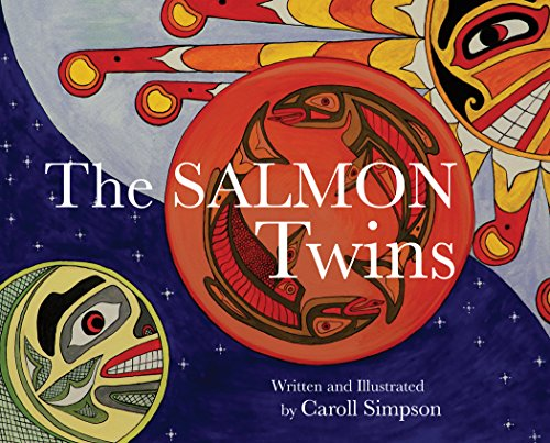 The Salmon Twins (Coastal Spirit Tales): Simpson, Caroll
