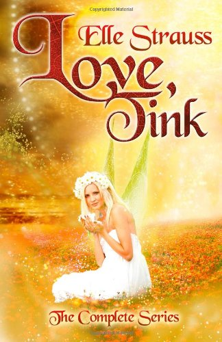 9781927547175: Love, Tink: The Complete Series