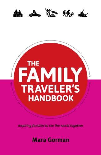 9781927557051: The Family Traveler's Handbook (Traveler's Handbooks)