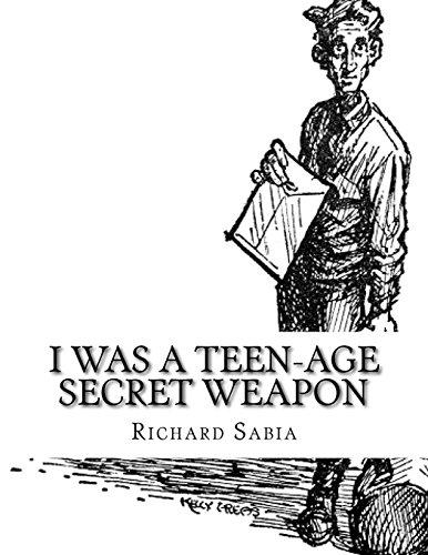 9781927558096: I Was a Teen-Age Secret Weapon